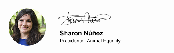 Sharon Nunez - Präsidentin, Animal Equality